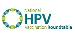 National HPV Vaccination Roundtable
